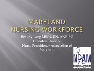 Maryland  Nursing Workforce