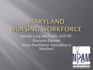 Maryland  Nursing Workforce