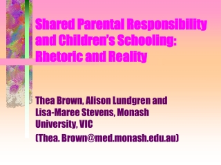Shared Parental Responsibility  and Children�s Schooling:  Rhetoric and Reality