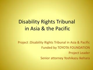 Disability Rights Tribunal  in Asia & the Pacific