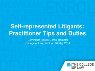 Self-represented  Litigants:  Practitioner Tips and Duties