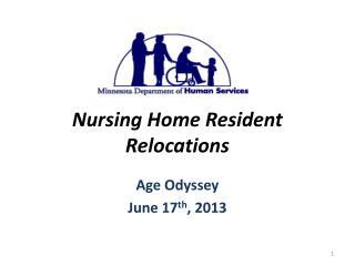 Nursing Home Resident Relocations