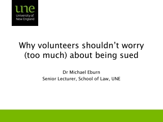 Why volunteers shouldn't worry (too much) about being sued
