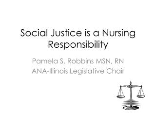 Social Justice is a Nursing Responsibility