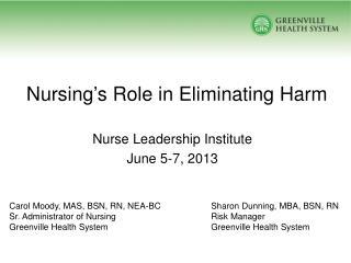 Nursing's Role in Eliminating Harm