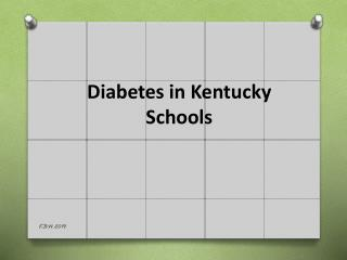 Diabetes in Kentucky Schools