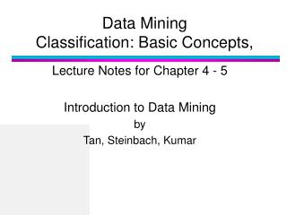 Data Mining  Classification: Basic Concepts,