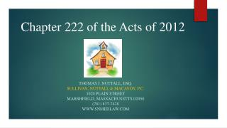 Chapter 222 of the Acts of 2012