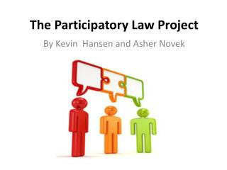 The  Participatory Law  Project