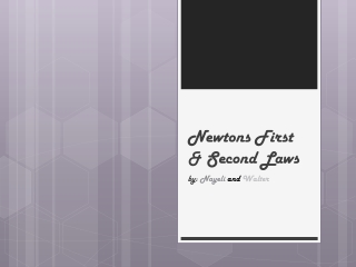 Newtons  First & Second Laws