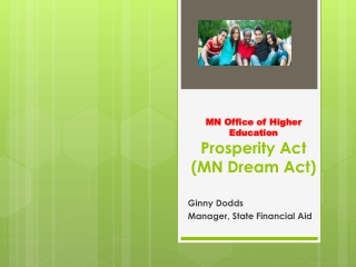 MN Office of Higher Education Prosperity Act (MN Dream Act)