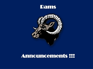 Rams  Announcements !!!