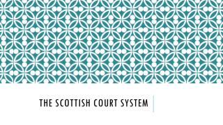 The Scottish Court System