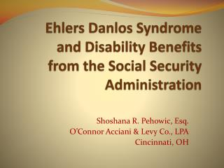 Ehlers  Danlos  Syndrome  and Disability Benefits  from the Social Security Administration