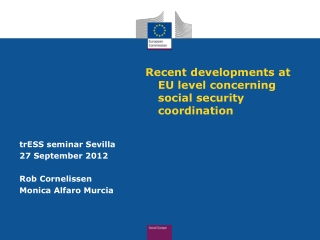 Recent developments at  EU  level concerning  social  security  coordination