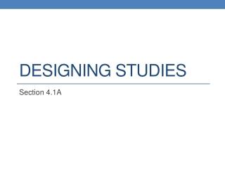 Designing Studies