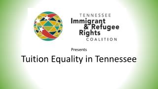 Presents Tuition Equality in Tennessee