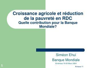 croissance agricole et r duction de la pauvret  en rdc quelle contribution pour la banque mondiale