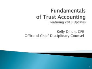 Fundamentals  of Trust Accounting F eaturing 2013 Updates
