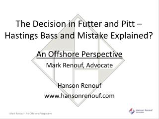 The Decision in  Futter  and Pitt – Hastings Bass and Mistake Explained?