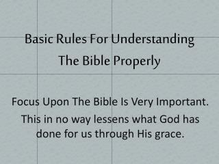 Basic Rules For Understanding The  Bible Properly