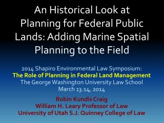 An Historical Look at Planning  for Federal Public Lands:  Adding Marine Spatial Planning to the Field