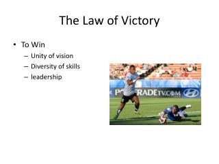 The Law of Victory