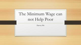 The  Minimum Wage  can  not Help Poor