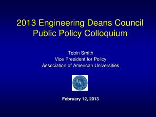 2013 Engineering  Deans Council  Public  Policy  Colloquium