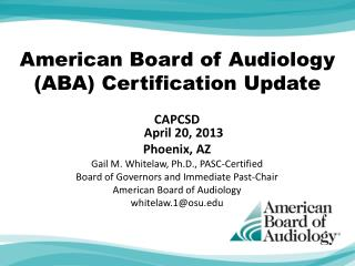 American Board of Audiology (ABA)  Certification Update