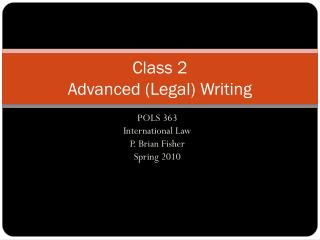 Class 2 Advanced (Legal) Writing