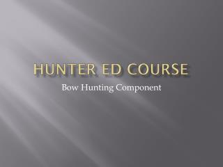 Hunter Ed Course