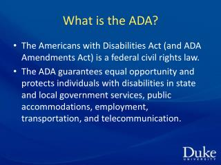 What is the ADA?