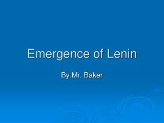 emergence of lenin