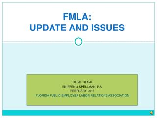 FMLA: UPDATE AND ISSUES