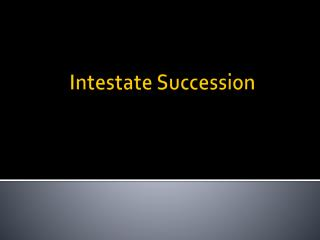 Intestate Succession