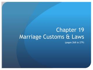 Chapter 19 Marriage Customs & Laws