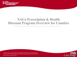 NACo Prescription & Health  Discount Program Overview for Counties