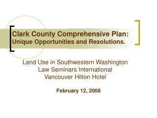 clark county comprehensive plan: unique opportunities and resolutions.