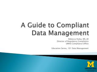 A Guide to Compliant Data Management