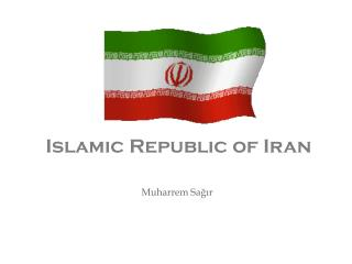 Islam ic  Republic of Iran