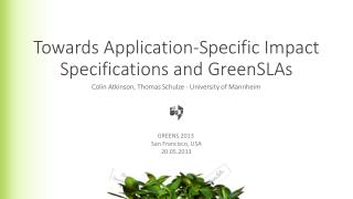 Towards  Application-Specific Impact Specifications and  GreenSLAs