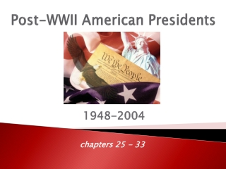 Post-WWII American Presidents
