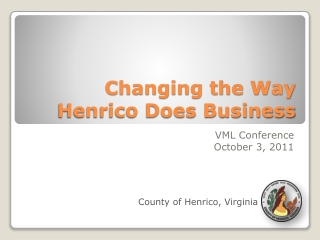 Changing the Way Henrico Does Business