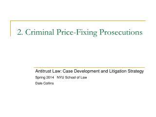 2. Criminal Price-Fixing Prosecutions