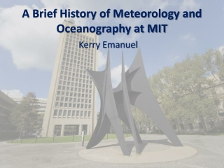 A Brief History of Meteorology and Oceanography at MIT