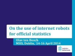 Olav ten Bosch MSIS, Dublin,  14-16 April  2014