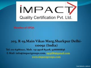 203, R-19,Main  Vikas Marg,Sharkpur  Delhi- 110092 (India)  Tel : 011-64660211 , Mob. +91 99118 83208, 9266666836