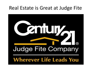 Real Estate is Great at Judge Fite