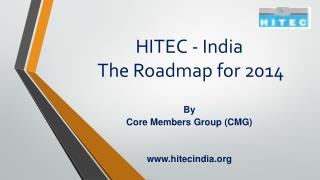 HITEC - India  The Roadmap for 2014